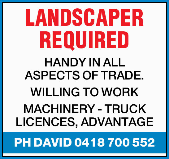 LANDSCPER REQUIRED