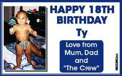 "Love from Mum, Dad and ""The Crew"" 6620983aa HAPPY 18TH BIRTHDAY Ty"