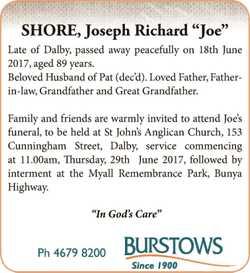 "SHORE, Joseph Richard ""Joe"" Late of Dalby, passed away peacefully on 18th June 2017,..."