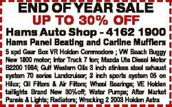 END OF YEAR SALE UP TO 30% OFF Hams Auto Shop - 4162 1900 Hams Panel Beating and Carline Mufflers 5...
