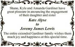 Shane, Kyle and Amanda Gardiner have great pleasure in anouncing the engagement of their daughter an...