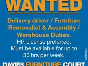 WANTED HR License preferred. Must be available for up to 30 hrs per week. DAVIES Phone Linda on 5482 1848 6620228ac Delivery driver / Furniture Removalist & Assembly / Warehouse Duties.