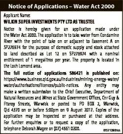 Notice of Applications - Water Act 2000 Applicant Name: WILKIN SUPER INVESTMENTS PTY LTD AS TRUSTEE...