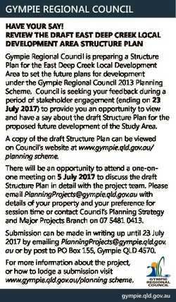 GYMPIE REGIONAL COUNCIL HAVE YOUR SAY! REVIEW THE DRAFT EAST DEEP CREEK LOCAL DEVELOPMENT AREA STRUC...