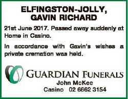 ELFINGSTON-JOLLY, GAVIN RICHARD 21st June 2017. Passed away suddenly at Home in Casino. In accordanc...
