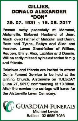 """GILLIES, DONALD ALEXANDER """"DON"""" 29. 07. 1931  16. 06. 2017 Passed away peacefully at Maran..."""