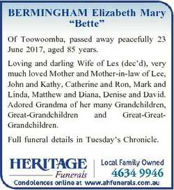 "BERMINGHAM Elizabeth Mary ""Bette"" Of Toowoomba, passed away peacefully 23 June 2017, aged..."