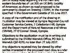PROPOSED PERMANENT ROAD CLOSURE Attention is directed to an application for Permanent Road Closure of an area of about 81m2 being part of Busby Road adjoining the northern and eastern boundaries of Lot 205 on LX1849, Locality of Amamoor, as shown as road proposed to be permanently closed on Drawing ...