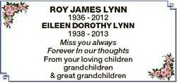 ROY JAMES LYNN 1936 - 2012 EILEEN DOROTHY LYNN 1938 - 2013 Miss you always Forever In our thoughts F...