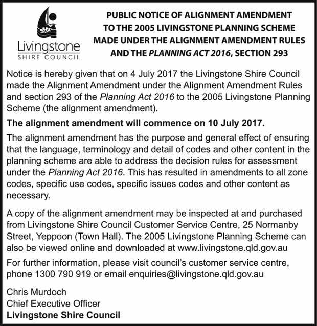 PUBLIC NOTICE OF ALIGNMENT AMENDMENT TO THE 2005 LIVINGSTONE PLANNING SCHEME MADE UNDER THE ALIGN...