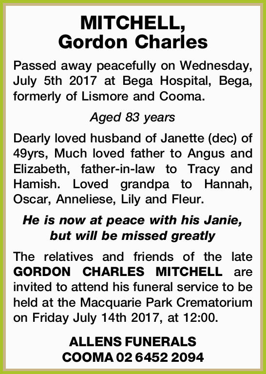 Passed away peacefully on Wednesday, July 5th 2017 at Bega Hospital, Bega, formerly of Lismore an...