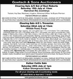 Goetsch & Sons Auctioneers Clearing Sale A/C Est of Noel Roberts Saturday 15th July at 10am H...