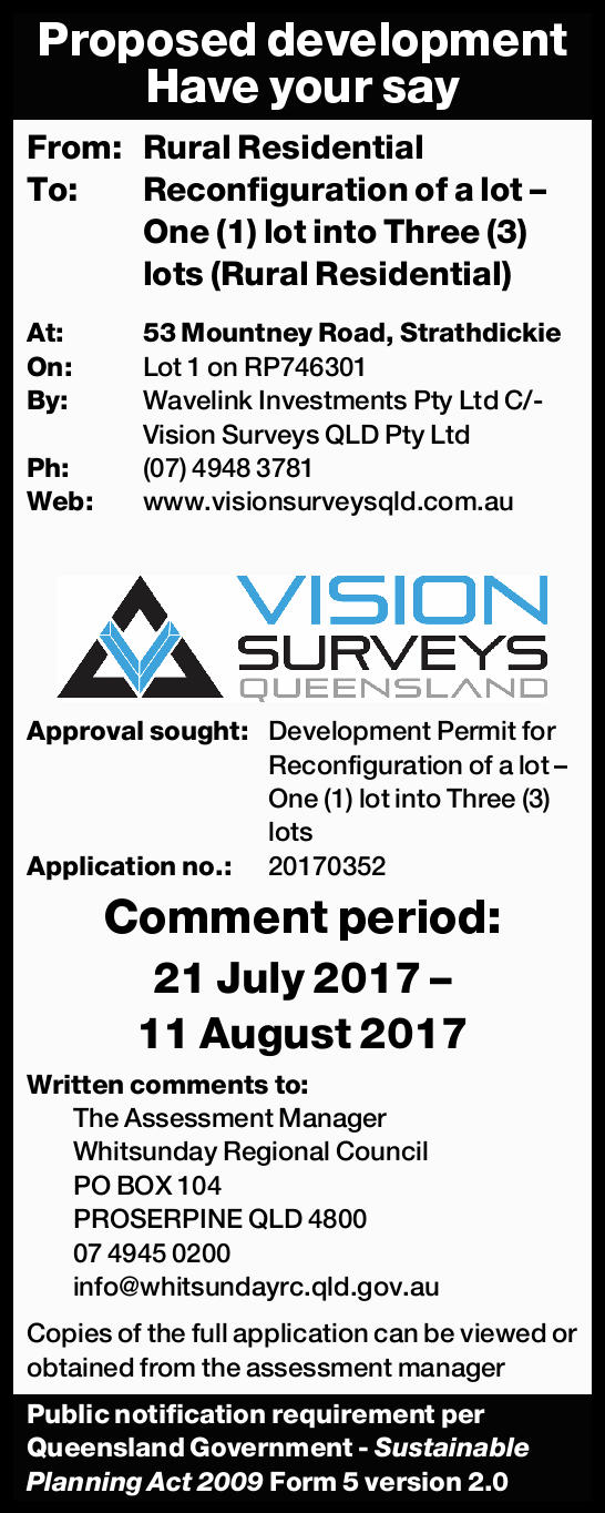 Proposed development Have your say From: Rural Residential To: Reconfiguration of a lot – O...