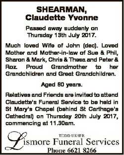 SHEARMAN, Claudette Yvonne Passed away suddenly on Thursday 13th July 2017. Much loved Wife of John...