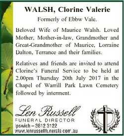 WALSH, Clorine Valerie Formerly of Ebbw Vale. Beloved Wife of Maurice Walsh. Loved Mother, Mother-in...