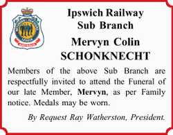 Mervyn Colin    SCHONKNECHT   Members of the above Sub Branch are respectfully invited to...