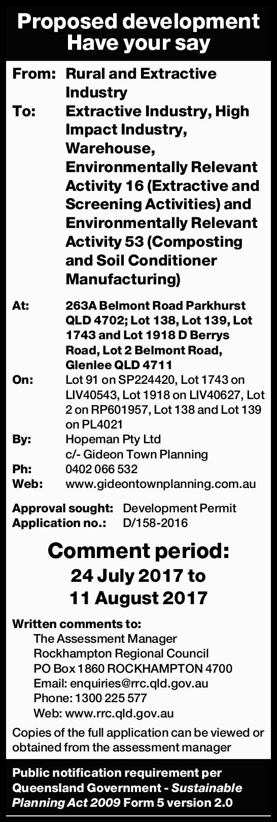 Proposed development Have your say From: Rural and Extractive Industry To: Extractive Industry, H...