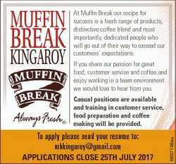 Muffin BreaK Kingaroy At Muffin Break our recipe for success is a fresh range of products, distincti...