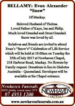 "BELLAMY: Evan Alexander ""Snow"" Of Mackay. Beloved Husband of Thelma. Loved Father of Kaye,..."