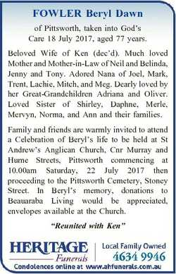 FOWLER Beryl Dawn of Pittsworth, taken into God's Care 18 July 2017, aged 77 years. Beloved Wife...