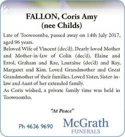 FALLON, Coris Amy (nee Childs) Late of Toowoomba, passed away on 14th July 2017, aged 96 years. Belo...
