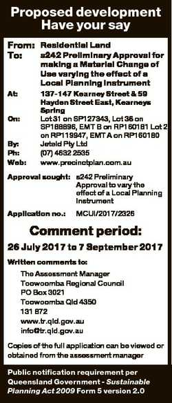 Proposed development Have your say From: Residential Land s242 Preliminary Approval for To: making a...