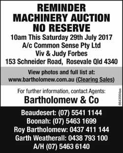 REMINDER NO RESERVE – MACHINERY AUCTION – NO RESERVE 10am This Saturday 29th July 201...