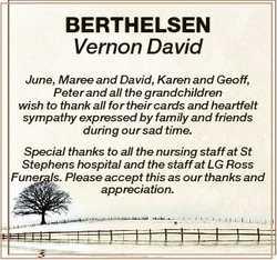 BERTHELSEN Vernon David June, Maree and David, Karen and Geoff, Peter and all the grandchildren wish...