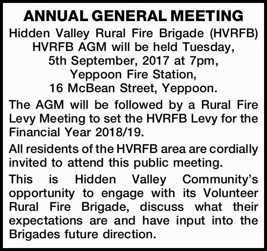 Hidden Valley Rural Fire Brigade (HVRFB) HVRFB AGM will be held Tuesday, 5th September, 2017 at 7...