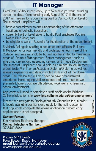 IT Manager  Fixed Term, 38 hours per week, up to 52 weeks per year including school holidays. ...