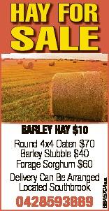 HAY FOR SALE    BARLEY HAY $10  Round 4x4 Oaten $70  Barley Stubble $40  Fo...