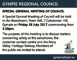 GYMPIE REGIONAL COUNCIL SPECIAL GENERAL MEETING OF COUNCIL A Special General Meeting of Council will...