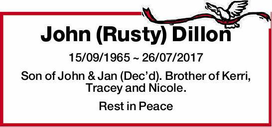 15/09/1965 ~ 26/07/2017   Son of John & Jan (Dec'd). Brother of Kerri, Tracey...