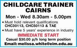 CAIRNS Mon - Wed 8.30am - 5.00pm