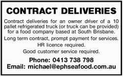Contract deliveries for an owner driver of a 10 pallet refrigerated truck, or truck can be provid...