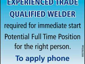 TRADE QUALIFIED WELDER