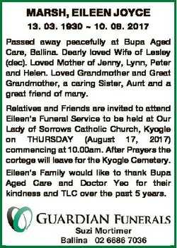 MARSH, EILEEN JOYCE 13. 03. 1930  10. 08. 2017 Passed away peacefully at Bupa Aged Care, Ballina. De...