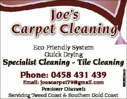 Joe's Carpet Cleaning Eco Friendly System Quick Drying Phone: 0458 431 439 Email: joescarpet79@g...