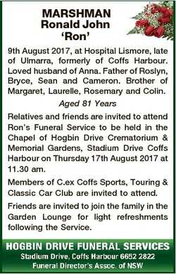 MARSHMAN Ronald John `Ron' 9th August 2017, at Hospital Lismore, late of Ulmarra, formerly of Co...