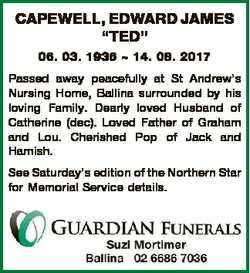 "CAPEWELL, EDWARD JAMES ""TED"" 06. 03. 1936  14. 08. 2017 Passed away peacefully at St Andre..."