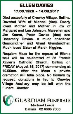 ELLEN DAVIES 17.06.1926  14.08.2017 Died peacefully at Crowley Village, Ballina. Devoted Wife of Mic...