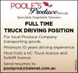 Specialist Vegetable Growers FULL TIME TRUCK DRIVING POSITION For local Produce Company transporting...