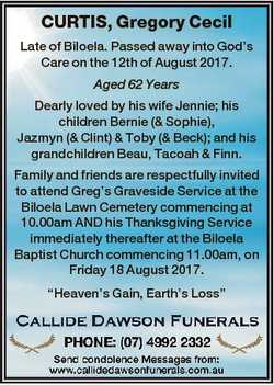 CURTIS, Gregory Cecil Late of Biloela. Passed away into God's Care on the 12th of August 2017. A...