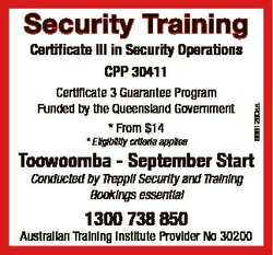 Security Training Certificate 3 Guarantee Program Funded by the Queensland Government * From $14 * E...