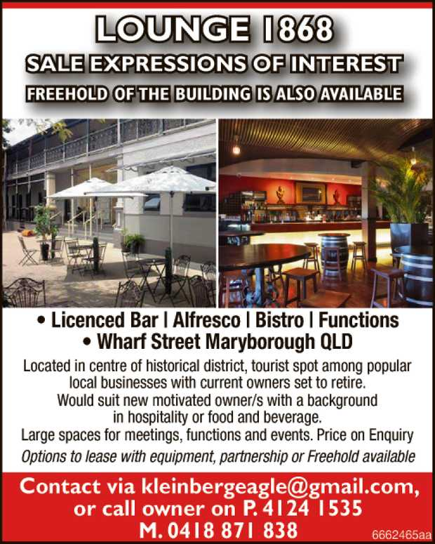 LOUNGE 1868 SALE EXPRESSIONS OF INTEREST Freehold of the building is also available    ...