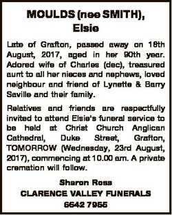 MOULDS (nee SMITH), Elsie Late of Grafton, passed away on 18th August, 2017, aged in her 90th year....