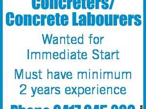 Concreters/ Concrete Labourers Phone 0417 645 266 6611812aa Wanted for Immediate Start Must have minimum 2 years experience