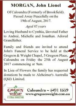 MORGAN, John Lionel Of Caloundra (Formerly of Brookfield). Passed Away Peacefully on the 19th of Aug...