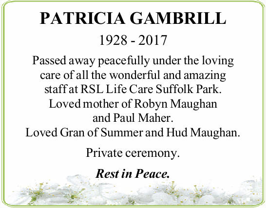 1928 - 2017   Passed away peacefully under the loving care of all the wonderful and amazing s...