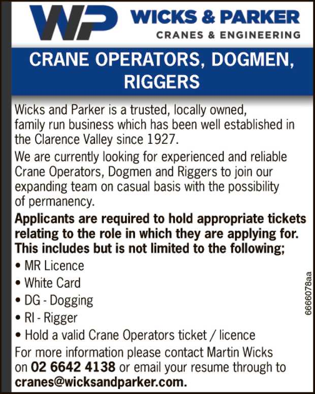 CRANE OPERATORS, DOGMEN, RIGGERS Wicks and Parker is a trusted, locally owned, family run busines...